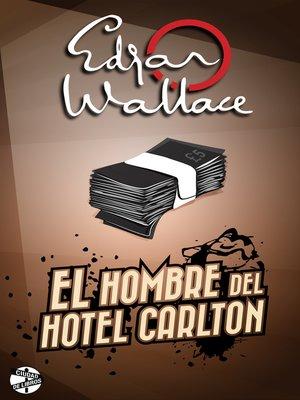 cover image of El hombre del hotel Carlton