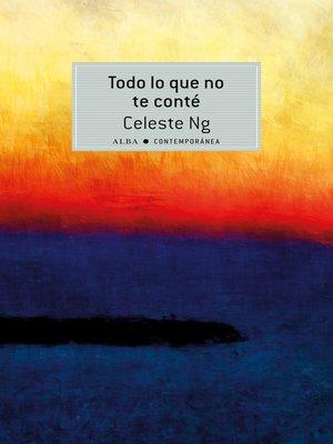 cover image of Todo lo que no te conté
