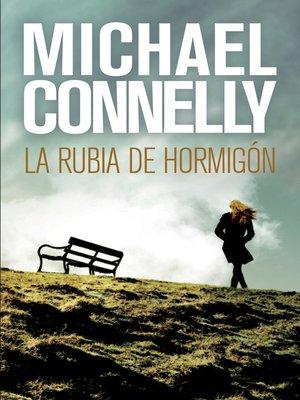 cover image of La rubia de hormigón