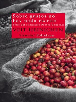 cover image of Sobre gustos no hay nada escrito