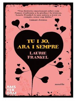 cover image of Tu i jo, ara i sempre