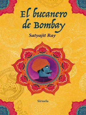 cover image of El bucanero de Bombay