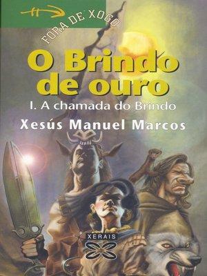cover image of O Brindo de ouro I