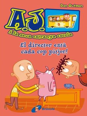 cover image of El director està cada cop pitjor!