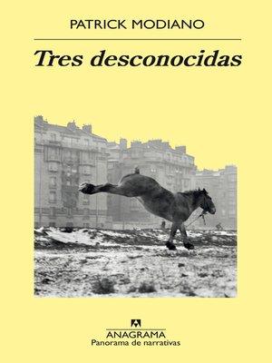 cover image of Tres desconocidas