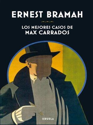 cover image of Los mejores casos de Max Carrados