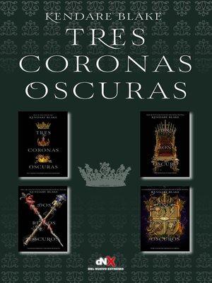 cover image of Tres coronas oscuras (Tetralogíaj