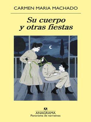 cover image of Su cuerpo y otras fiestas