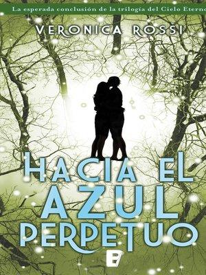 cover image of Hacia el azul perpetuo (Cielo Eterno 3)