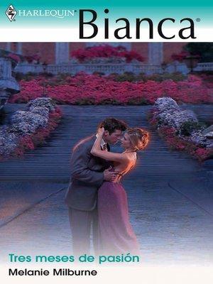 cover image of Tres meses de pasión