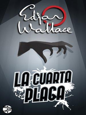 cover image of La cuarta plaga
