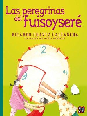 cover image of Las peregrinas del fuisoyseré