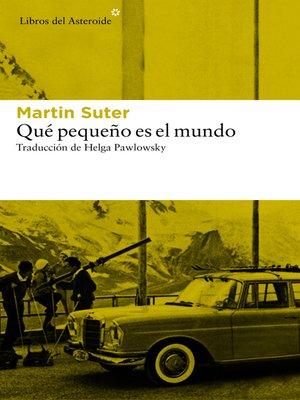 cover image of Qué pequeño es el mundo