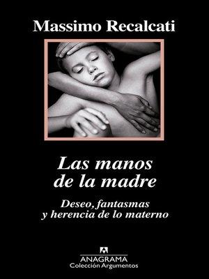 cover image of Las manos de la madre