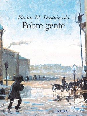 cover image of Pobre gente