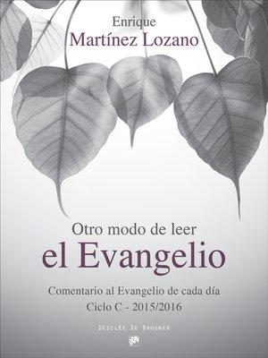 cover image of Otro modo de leer el evangelio