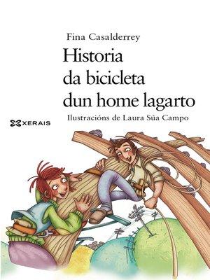 cover image of Historia da bicicleta dun home lagarto