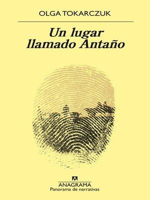 cover image of Un lugar llamado Antaño