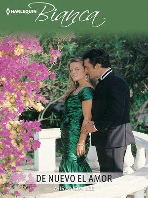 cover image of De nuevo el amor