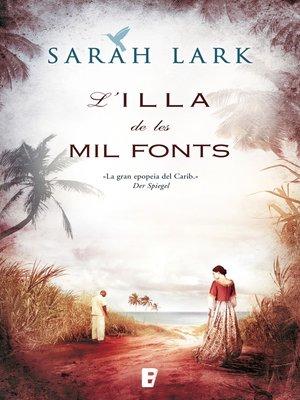 cover image of L'illa de les mil fonts (Sèrie del Carib 1)
