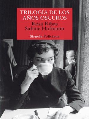 cover image of Trilogía de los años oscuros