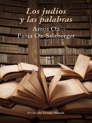 cover image of Los judíos y las palabras