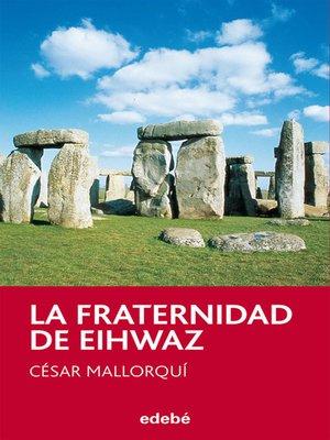 cover image of La fraternidad de Eihwaz