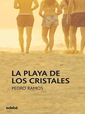 cover image of La Playa de los Cristales