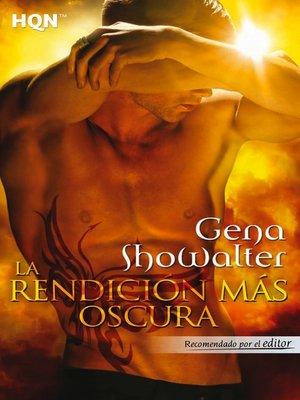 cover image of La rendición más oscura