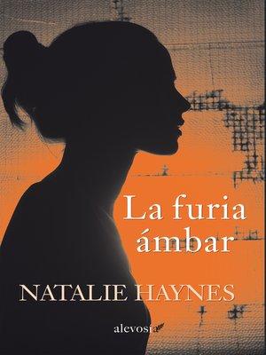 cover image of La furia ámbar