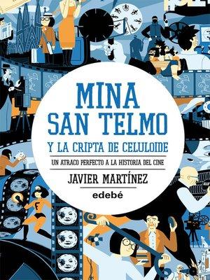 cover image of Mina San Telmo y la cripta de celuloide