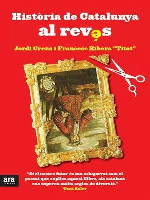 cover image of Història de Catalunya al revés