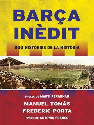 cover image of Barça inèdit