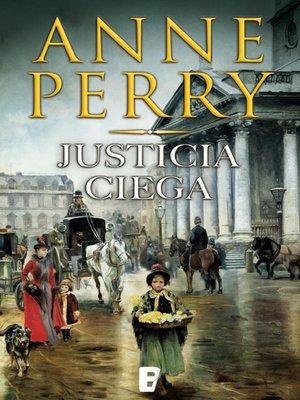 cover image of Justicia Ciega (Detective William Monk 19)
