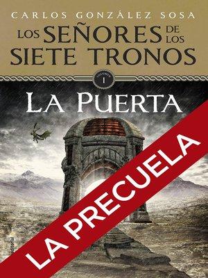 cover image of Los señores de los Siete Tronos. La precuela