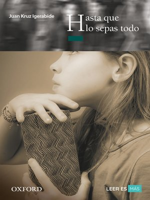 cover image of Hasta que lo sepas todo
