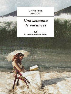 cover image of Una setmana de vacances