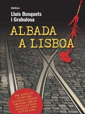 cover image of Albada a Lisboa