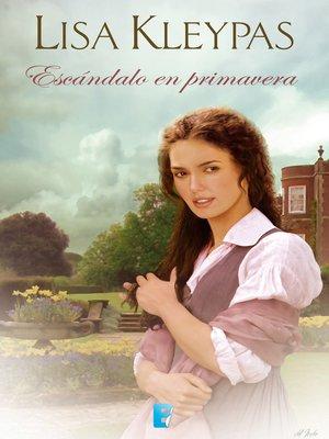 cover image of Escándalo en primavera (Las Wallflowers 4)