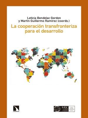 cover image of La cooperación transfronteriza para el desarrollo