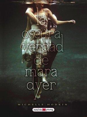 cover image of La oscura verdad de Mara Dyer