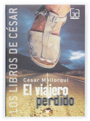 cover image of El viajero perdido