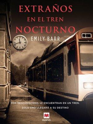 cover image of Extraños en el tren nocturno