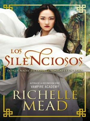 cover image of Los silenciosos