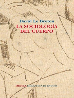cover image of La sociología del cuerpo