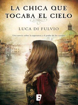 cover image of La chica que tocaba el cielo