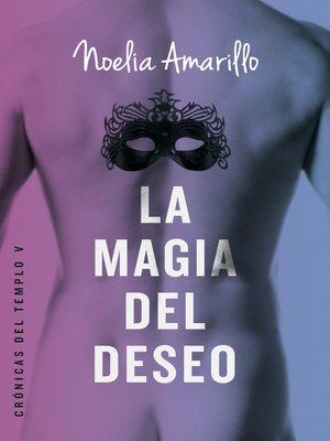 cover image of La magia del deseo