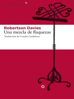 cover image of Una mezcla de flaquezas