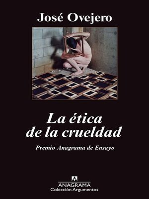 cover image of La ética de la crueldad