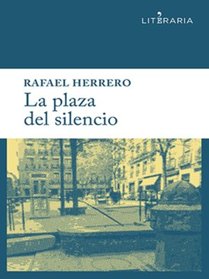 cover image of La plaza del silencio